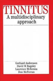 Tinnitus: A Multidisciplinary Approach by Gerhard Andersson image
