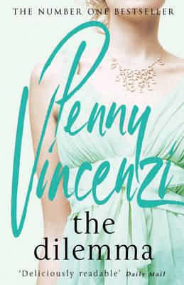 The Dilemma by Penny Vincenzi