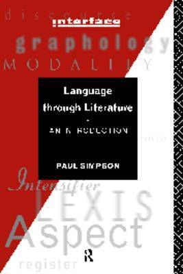 Language Through Literature by Paul Simpson