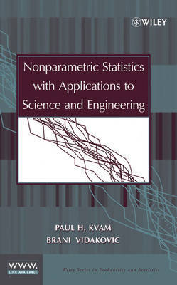 Nonparametric Statistics with Applications to Science and Engineering by Brani Vidakovic