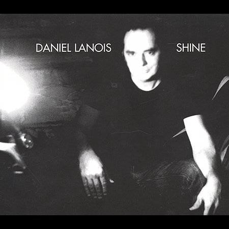 Shine by Daniel Lanois image