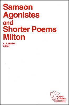 Samson Agonistes and Shorter Poems by John Milton