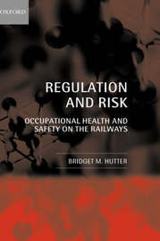 Regulation and Risk by Bridget M. Hutter