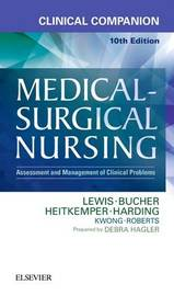 Clinical Companion to Medical-Surgical Nursing by Sharon L Lewis