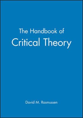 The Handbook of Critical Theory
