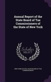 Annual Report of the State Board of Tax Commissioners of the State of New York image