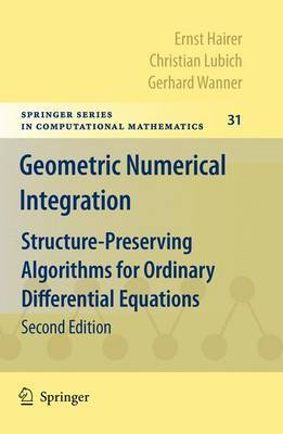 Geometric Numerical Integration by Ernst Hairer