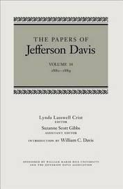 The Papers of Jefferson Davis by Jefferson Davis