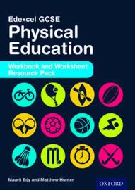 Edexcel GCSE Physical Education: Workbook and Worksheet Resource Pack by Maarit Edy