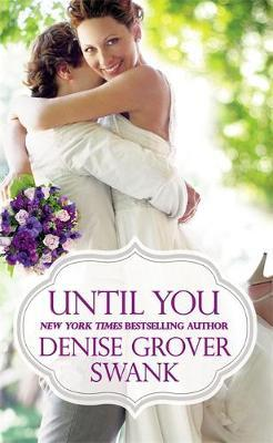 Until You by Denise Grover Swank image