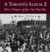 A Toronto Album 2 by Mike Filey image