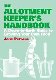 The Allotment Keepers Handbook by Jane Perrone image