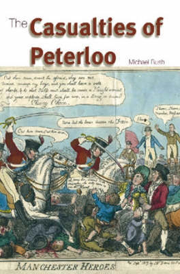 The Casualties of Peterloo by Michael Bush image