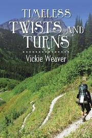 Timeless Twists and Turns by Vickie Weaver image