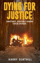 Dying For Justice by Harry Senthill image
