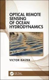 Optical Remote Sensing of Ocean Hydrodynamics by Victor Raizer
