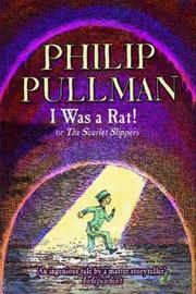 I Was a Rat! by Philip Pullman image