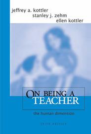 On Being a Teacher by Jeffrey A Kottler image