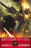 Baptism of Fire (The Witcher #4) by Andrzej Sapkowski