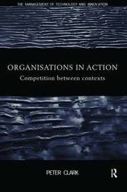 Organizations in Action by Peter Clark image