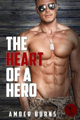 The Heart of a Hero by Amber Burns image