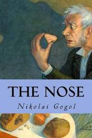 a comprehensive analysis of the nose a short story by nikolai gogol News: we think pallasart is the nose is a short story written by nikolai gogol wrote an entire freudian analysis of the nose, arguing that kovalev's nose is.