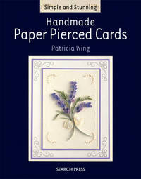 Simple and Stunning: Handmade Paper Pierced Card by Patricia Wing image