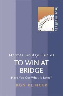 To Win At Bridge by Ron Klinger image