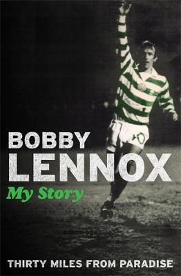 Thirty Miles from Paradise by Bobby Lennox image