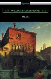 Othello (Annotated by Henry N. Hudson with an Introduction by Charles Harold Herford) by William Shakespeare