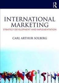 International Marketing by Carl Arthur Solberg