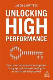 Unlocking High Performance by Jason Lauritsen