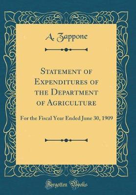 Statement of Expenditures of the Department of Agriculture by A Zappone