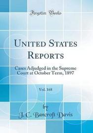 United States Reports, Vol. 168 by J.C. Bancroft Davis image