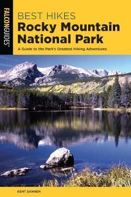 Best Hikes Rocky Mountain National Park by Kent Dannen
