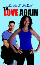 To Love Again by Kenisha S. McNeal image