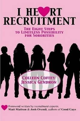 I Heart Recruitment by Colleen Coffey image