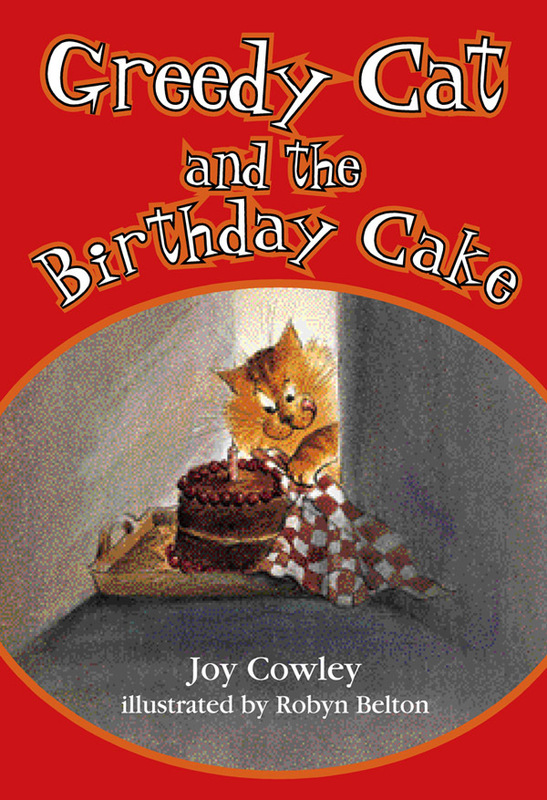 Greedy Cat and the Birthday Cake by Joy Cowley