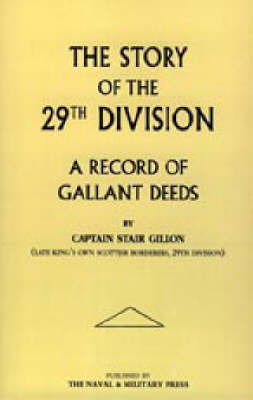 Story of the 29th Division by Stair Gillon