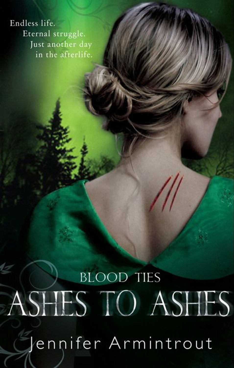 Blood Ties: Book Three: Ashes to Ashes by Jennifer Armintrout image