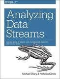 Analyzing Data Streams by Michael Chary