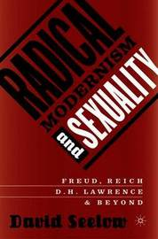 Radical Modernism and Sexuality by David Seelow image