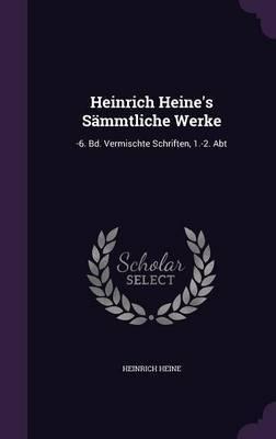 Heinrich Heine's Sammtliche Werke by Heinrich Heine image