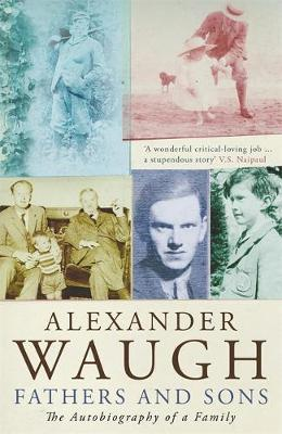 Fathers and Sons by Alexander Waugh