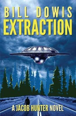 Extraction by Bill Dowis
