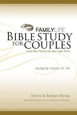 Family Life Bible Study for Couples by Dennis Rainey image