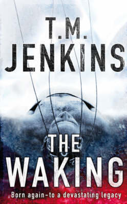The Waking by T.M. Jenkins image