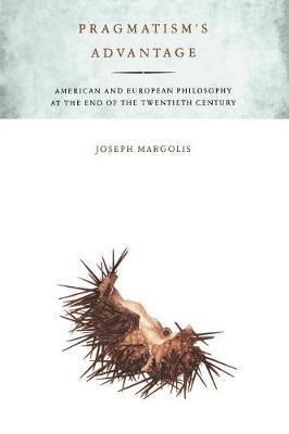 Pragmatism's Advantage by Joseph Margolis image