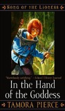 In the Hand of the Goddess (The Song of the Lioness #2) by Tamora Pierce