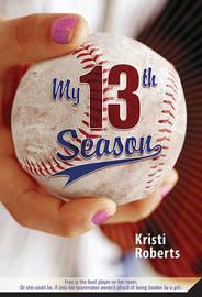 My 13th Season by Kristi Roberts image